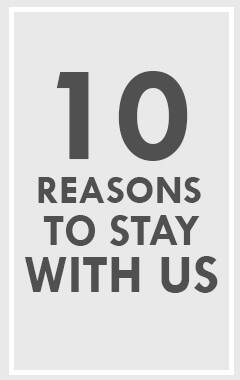 10 Reasons to Stay with Us
